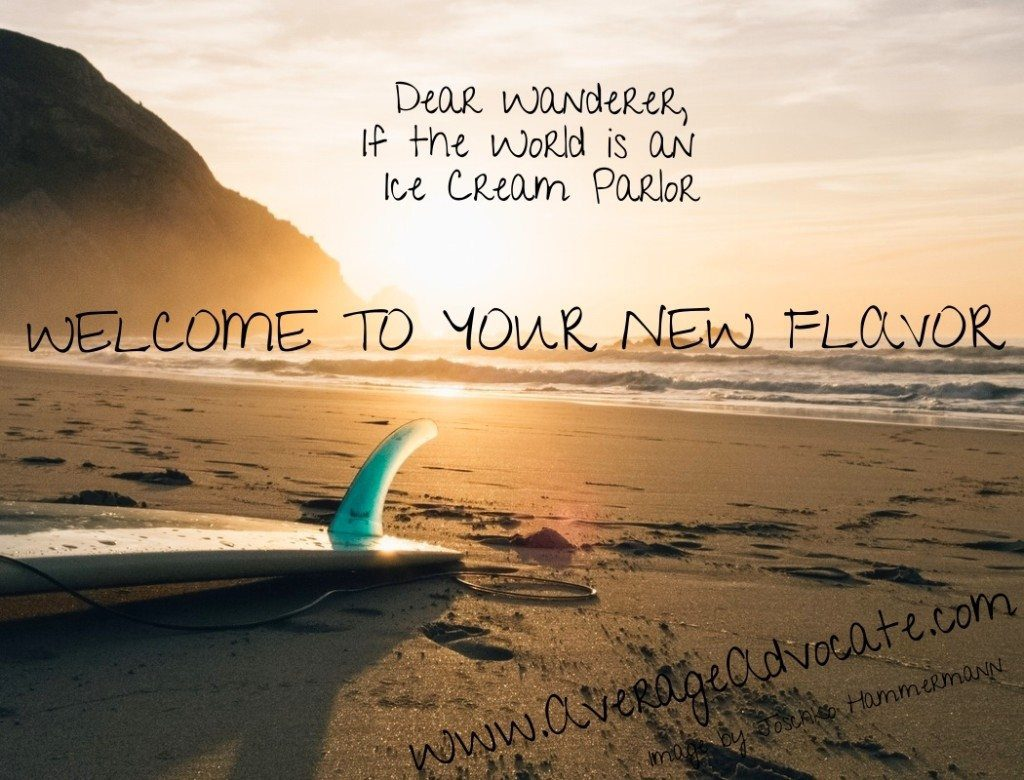 Welcome To Your New Flavor San Diego Wanderlust AverageAdvocate