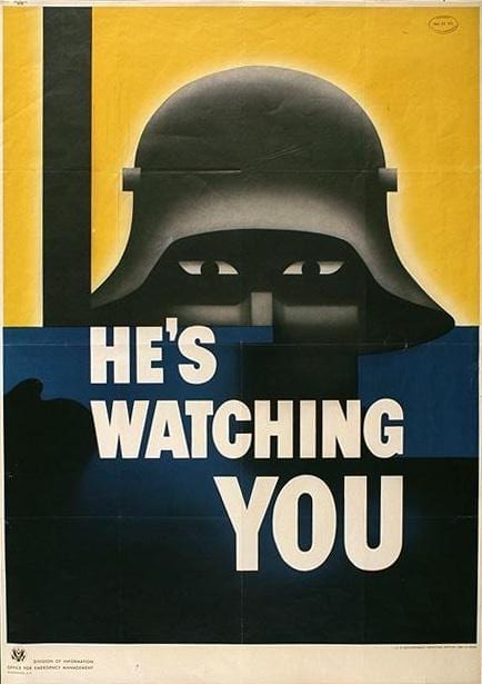 """WWII Poster """"He's Watching You"""" in the public domain image via"""