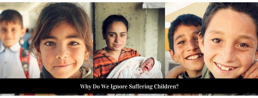 Why Do We Ignore Suffering Children?