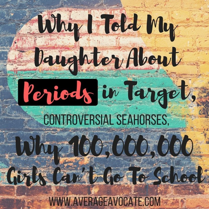 Why I told my daughter about periods in Target