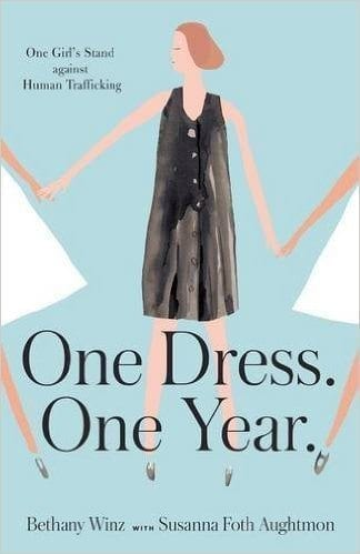 On Dress. One Year. One Girl's Stand Against Human Trafficking Book Image