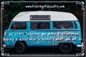 If you start believing you Make a difference making a difference is exactly what you'll do VW Van