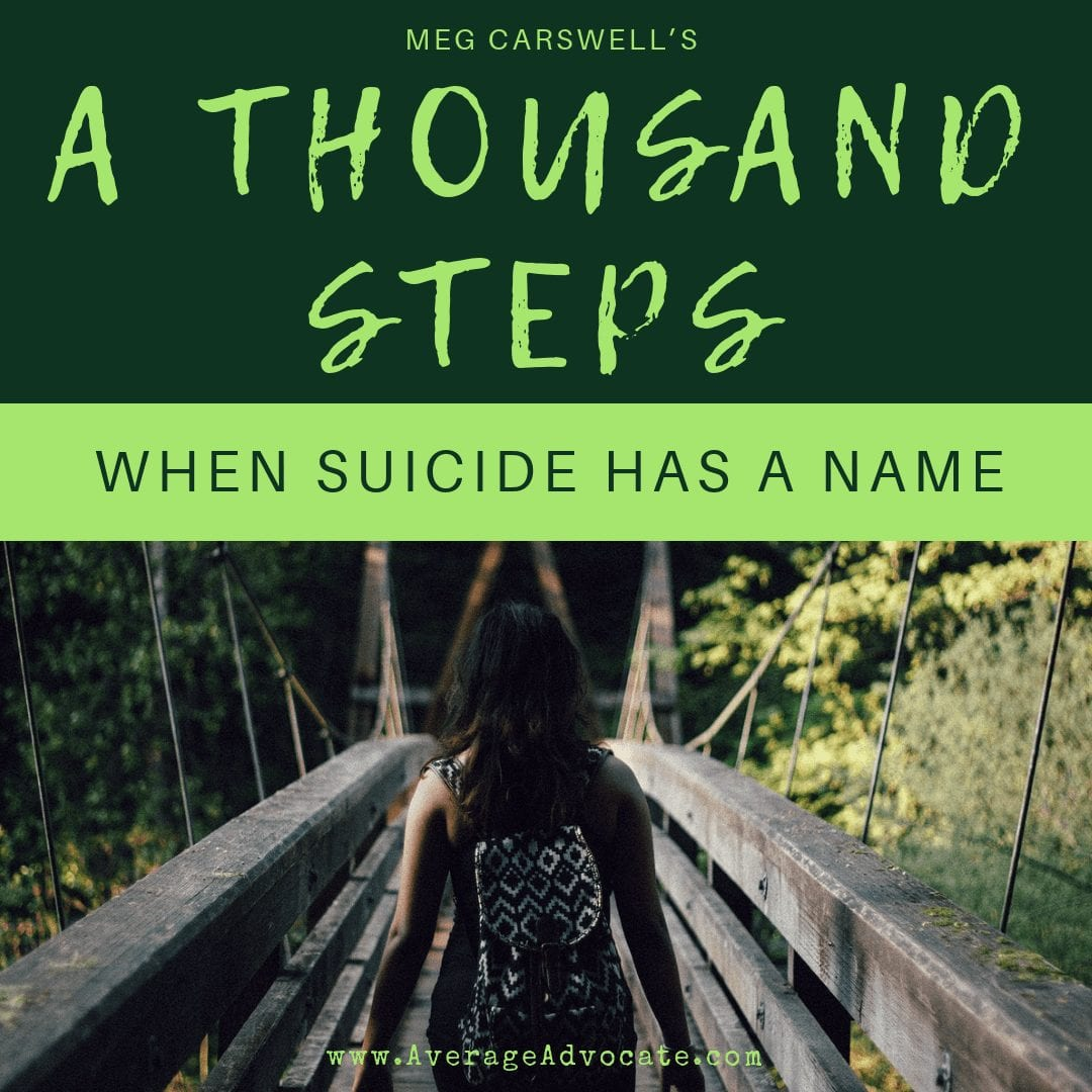A Thousand Steps: When Suicide Has a Name