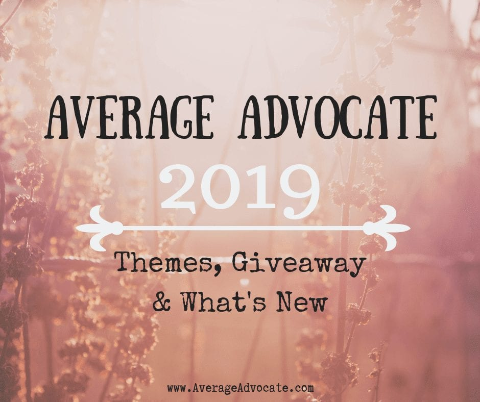 Average Advocate 2019 Themes, Giveaway, and What's New