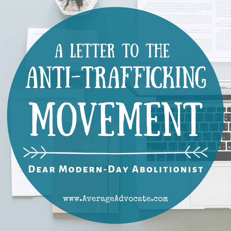 A Letter to the Anti-Trafficking Movement