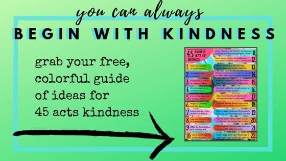 you can always begin with kindness 45 random acts of kindness