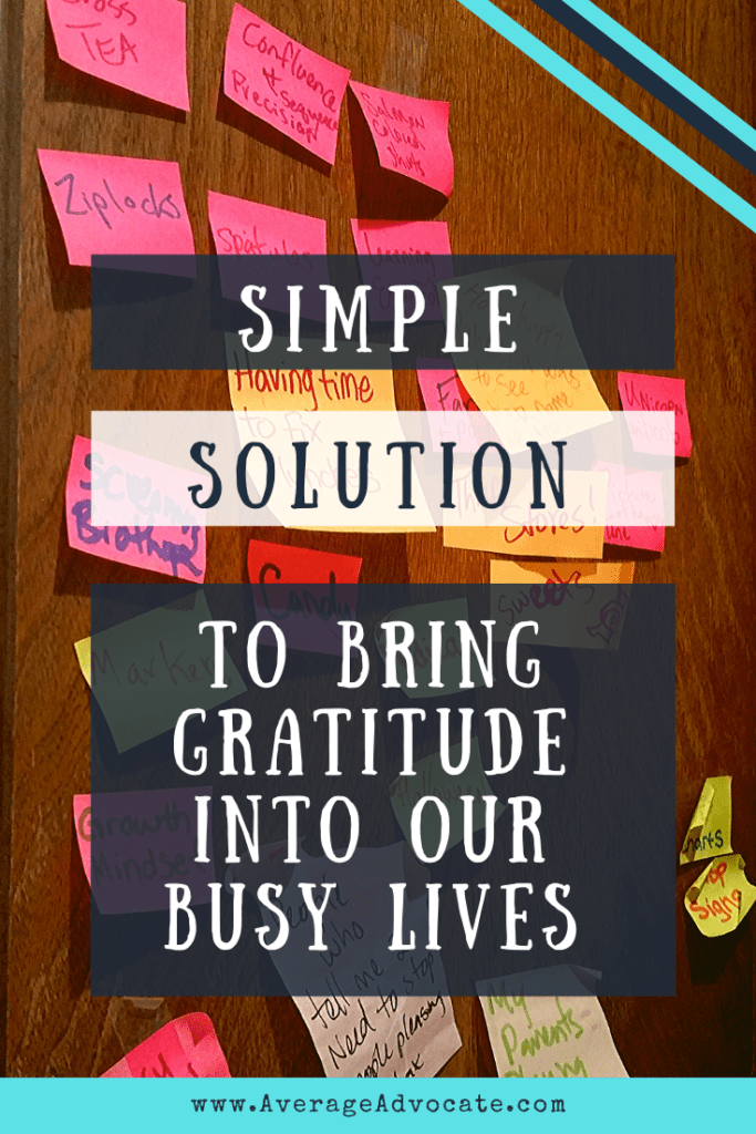 Simple Solution To Bring Gratitude Into Our Busy Lives by decorating with gratitude one walls with post-it-notes
