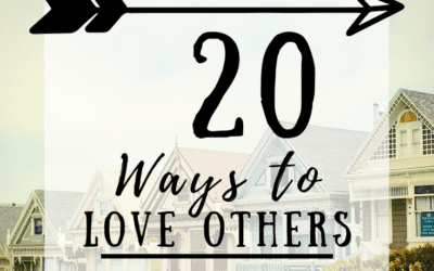 20 Ways To Love Others During COVID-19