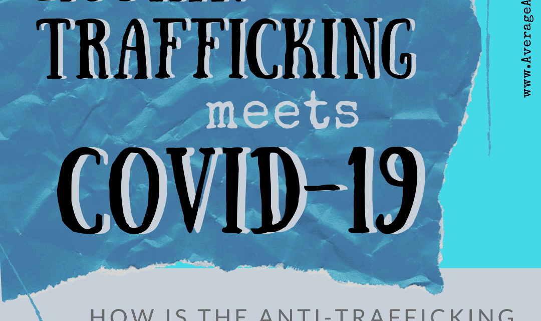 Human Trafficking Meets COVID-19