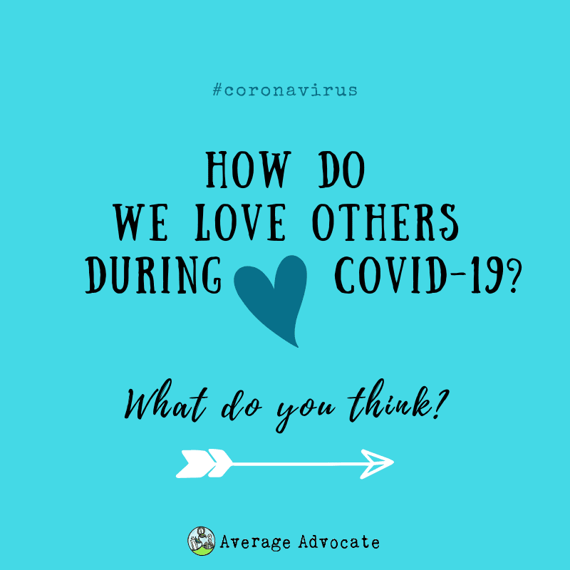 How to love others during coronavirus #Coronavirus #Covid19