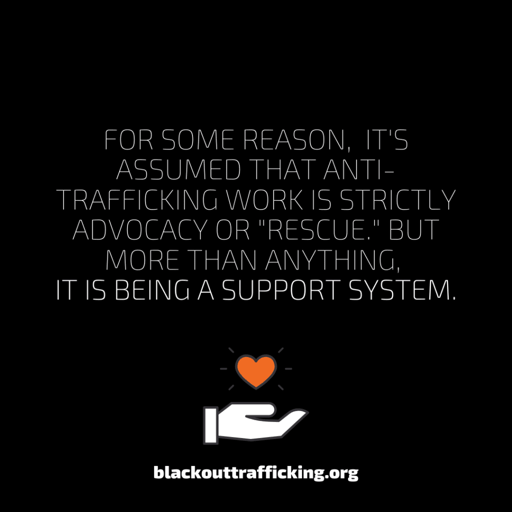 Human Trafficking as a support System