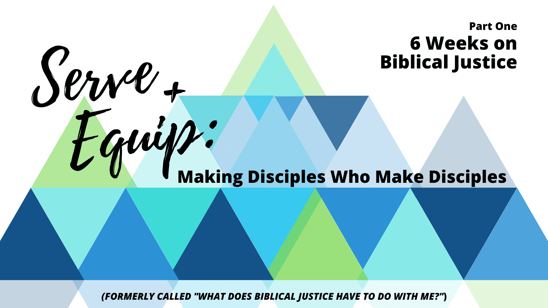 Serve and Equip Biblical Justice