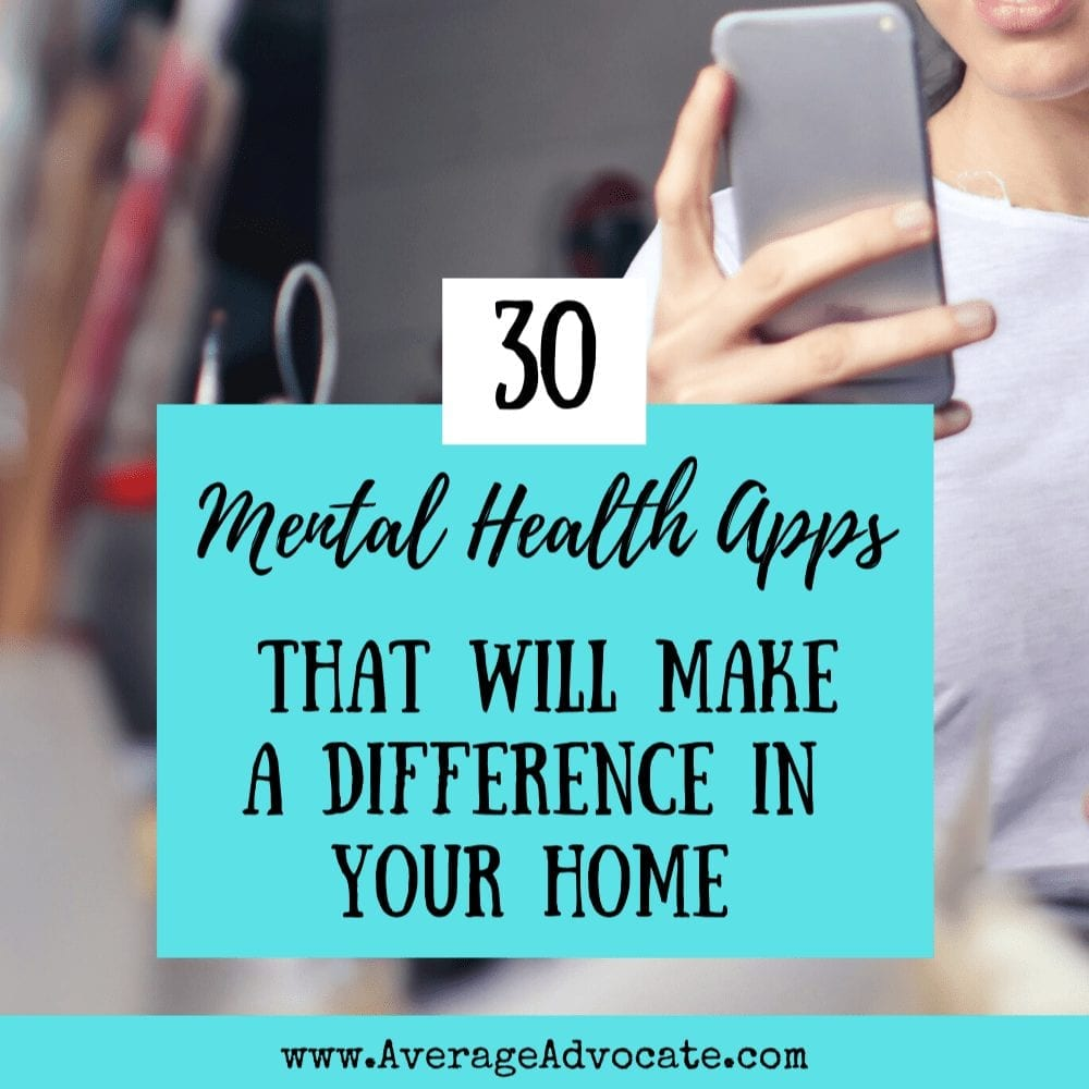 30 Mental Health Apps To Create Safe Spaces