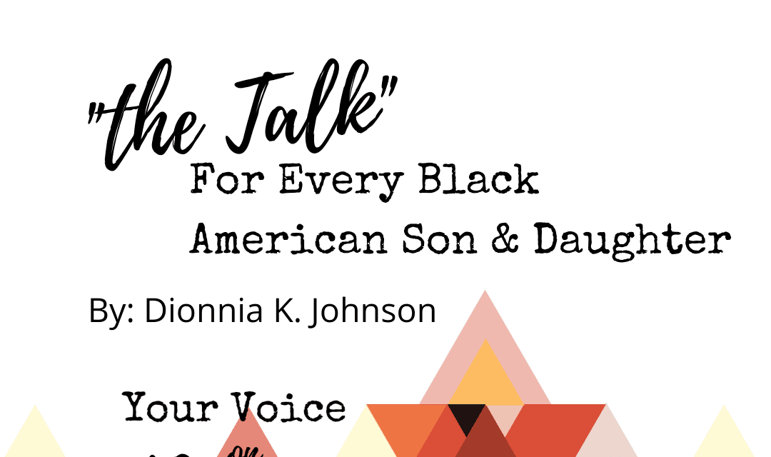 """""""The Talk"""": For Every Black American Son and Daughter"""