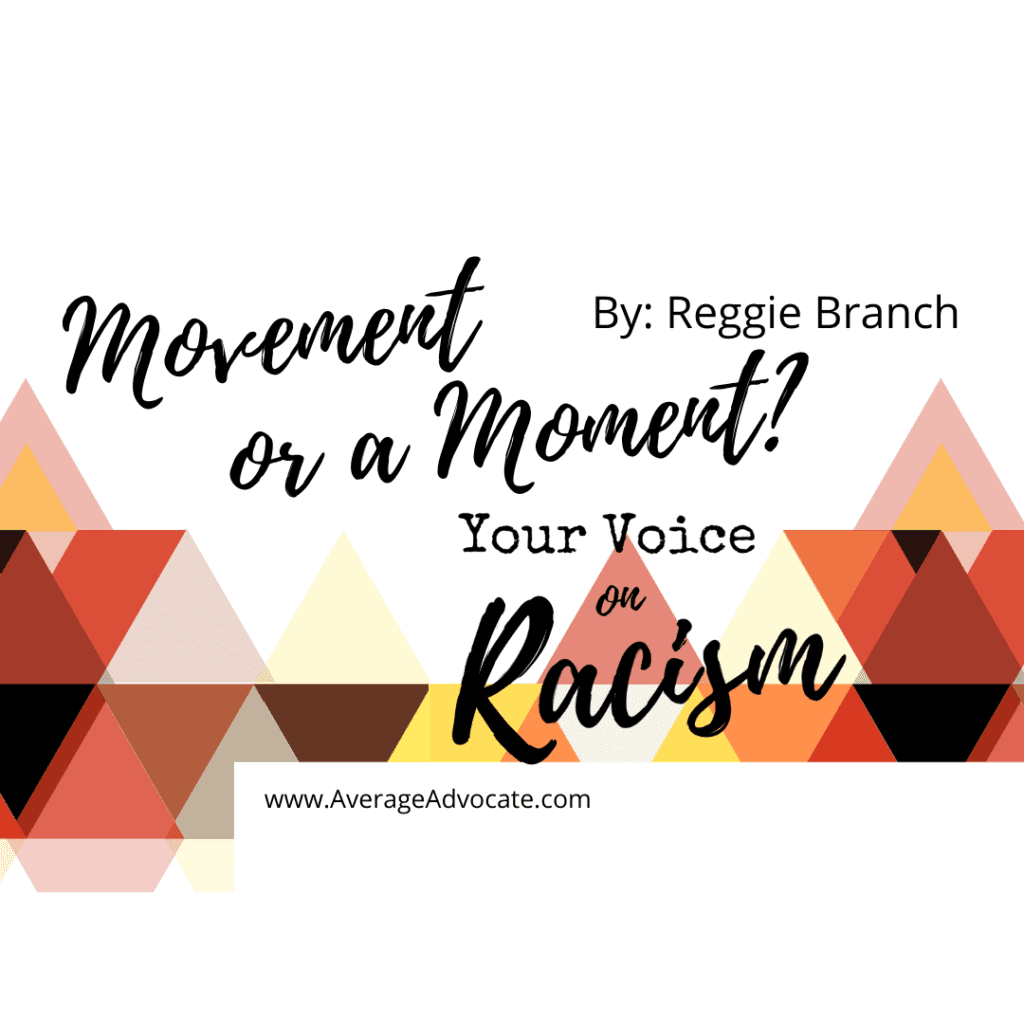 Your voice on racism logo title a movement or a moment #BlackLivesMatter