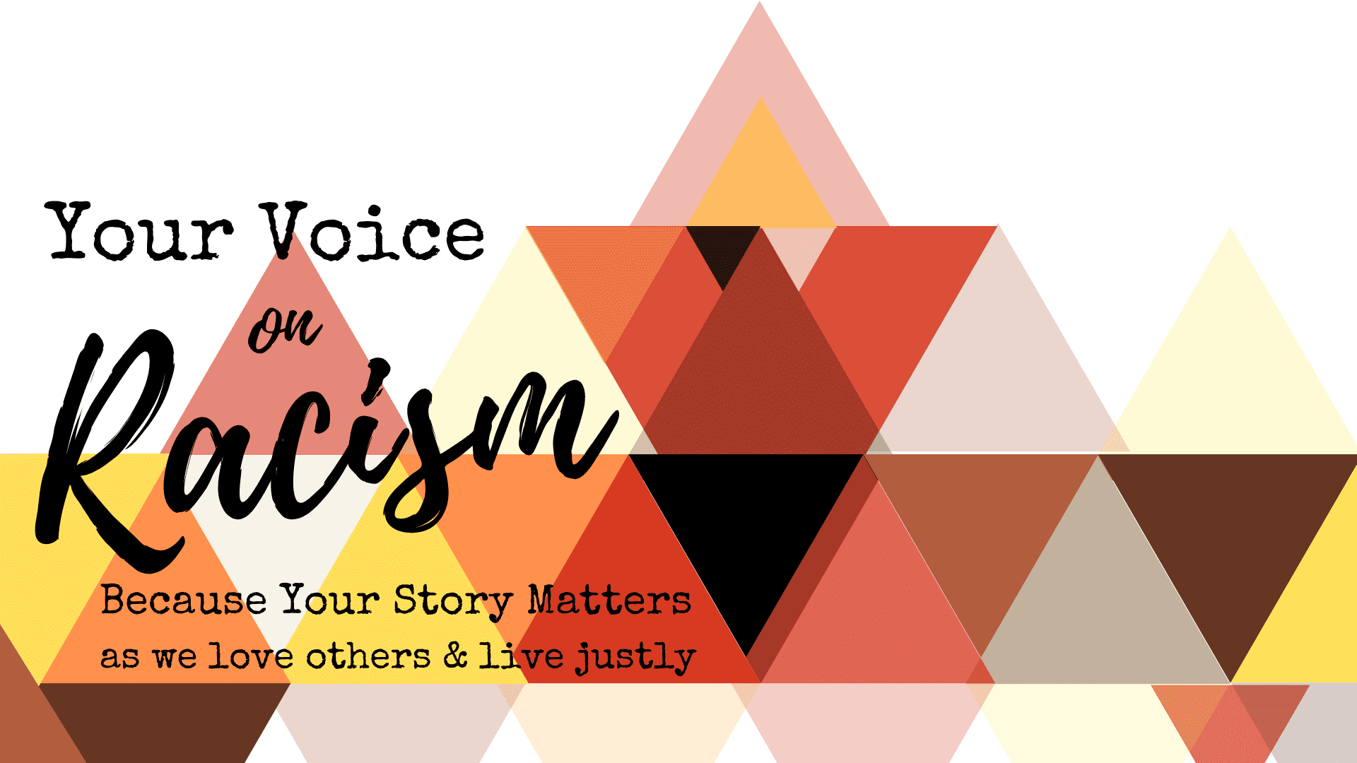 Your Voice On Racism