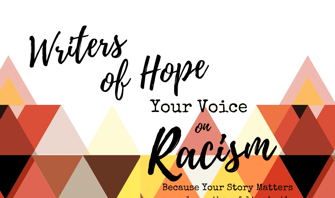 7 Writers of Hope on Racism