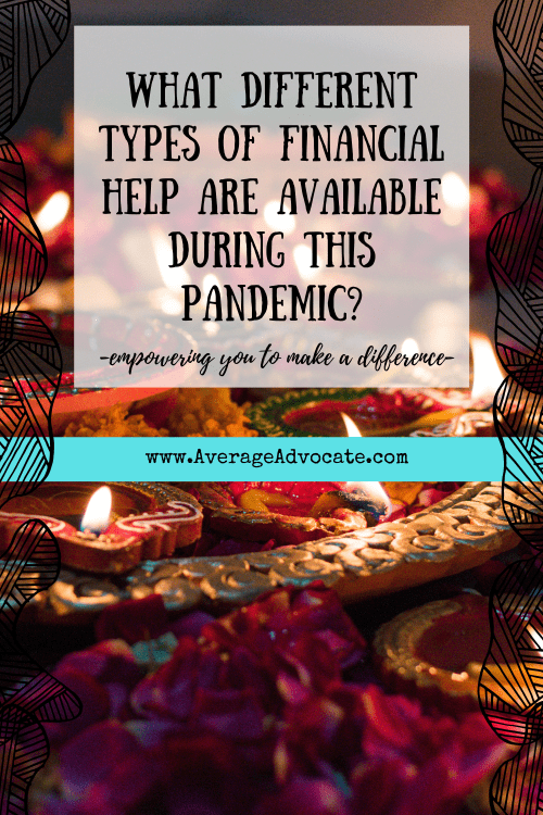 What different types of financial help are available during this COVID-19 pandemic?