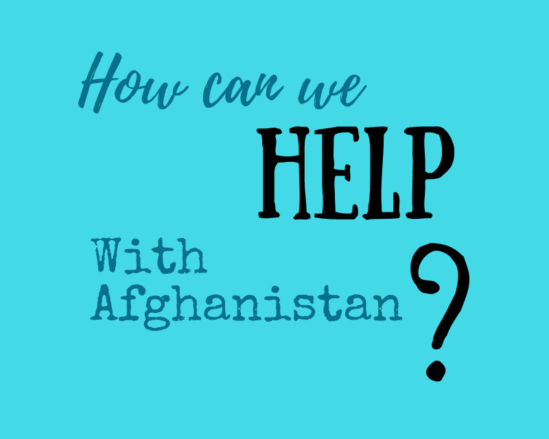 How to Help: Afghanistan